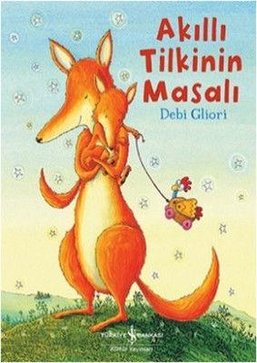 İş Bankası Kültür Yayınları - Akıllı Tilkinin Masalı