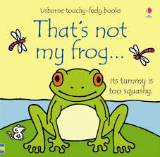 - That's not My Frog